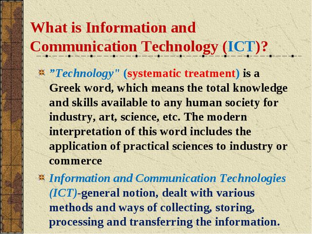 """What is Information and Communication Technology (ICT)? """"Technology"""" (systema..."""