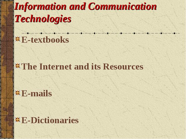 Information and Communication Technologies E-textbooks The Internet and its R...