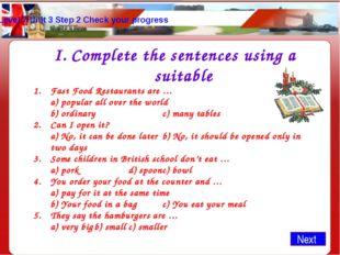 Level 7 Unit 3 Step 2 Check your progress Complete the sentences using a suit