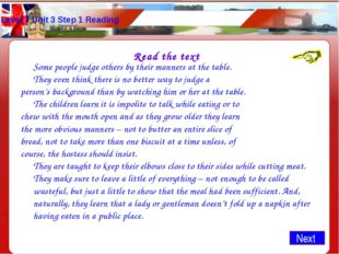 Level 7 Unit 3 Step 1 Reading Read the text 	Some people judge others by thei