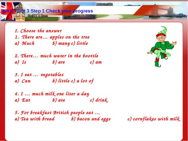 Level 7 Unit 3 Step 1 Check your progress I. Choose the answer There are… app...