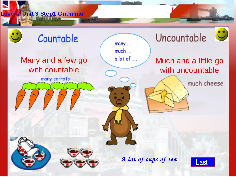 Level 7 Unit 3 Step1 Grammar Much and a little go with uncountable Many and a...