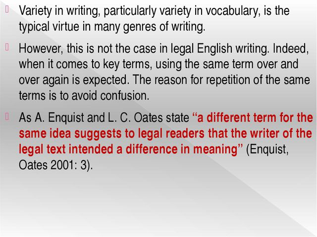 Variety in writing, particularly variety in vocabulary, is the typical virtue...