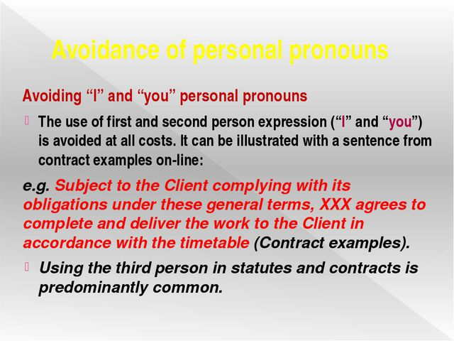 "Avoidance of personal pronouns Avoiding ""I"" and ""you"" personal pronouns The u..."