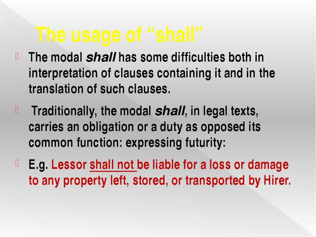 """The usage of """"shall"""" The modal shall has some difficulties both in interpreta..."""