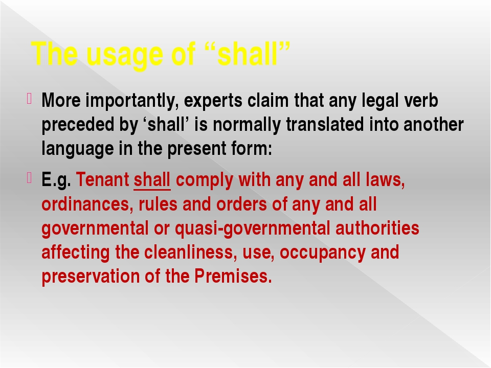 """The usage of """"shall"""" More importantly, experts claim that any legal verb prec..."""