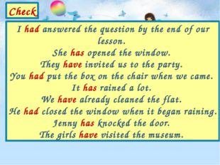 I had answered the question by the end of our lesson. She has opened the wind