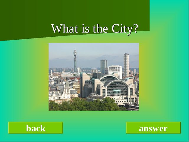 back answer What is the City?
