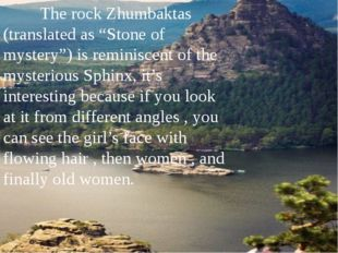 "The rock Zhumbaktas (translated as ""Stone of mystery"") is reminiscent of the"