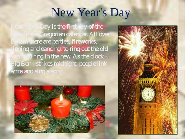 New Year's Day New Year's Day is the first day of the year, in the Gregorian...