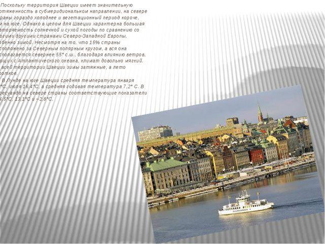 Поскольку территория Швеции имеет значительную протяженность в субмеридионал...