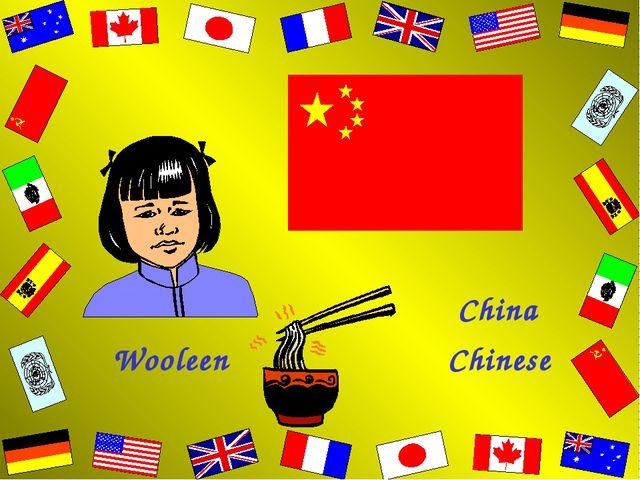 Wooleen China Chinese