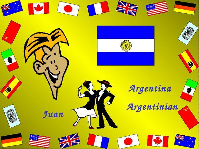Juan Argentina Argentinian