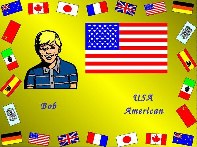 Bob USA American