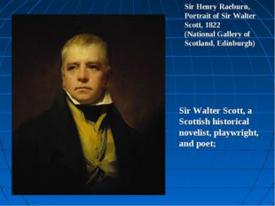 Sir Henry Raeburn, Portrait of Sir Walter Scott, 1822 (National Gallery of Sc