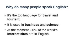 Why do many people speak English? It's the top language for travel and touris