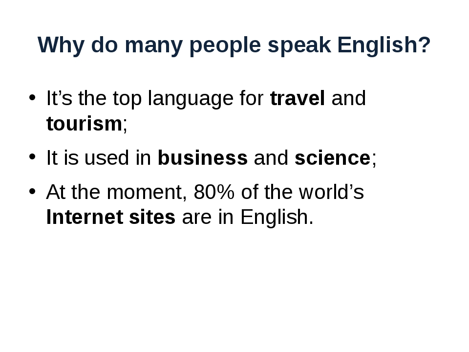 Why do many people speak English? It's the top language for travel and touris...
