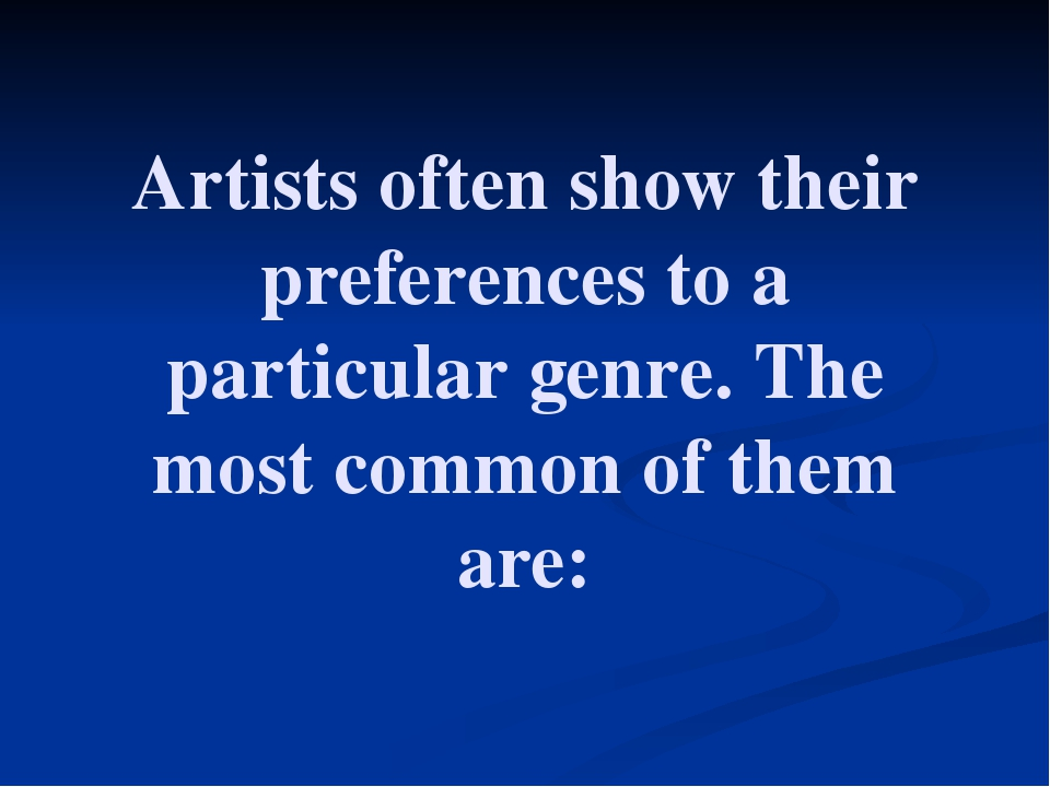 Artists often show their preferences to a particular genre. The most common o...
