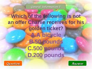 General Information 2 Which of the following is not an offer Charlie receives
