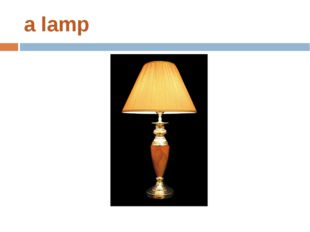a lamp