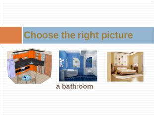 a bathroom Choose the right picture