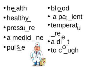 h _alth health _ press _re a medic _ne pul _e bl _od a pa _ient temperat _re