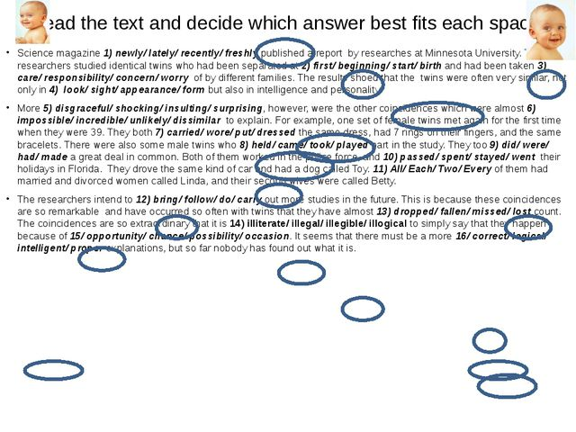 Read the text and decide which answer best fits each space: Science magazine...