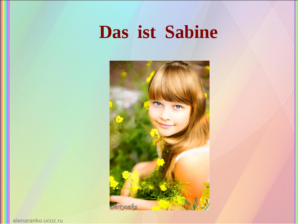 Das ist Sabine