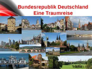 deutsch Deutschland der BRD die Hauptstadt Deutschlands das Territorium Deut