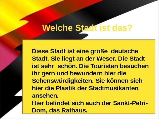 Welche Stadt ist das? Diese Stadt ist Hauptstadt des Landes Bayern. Sie ist e...