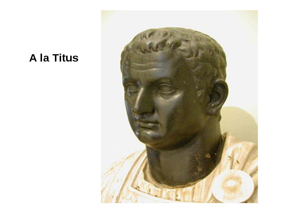 A la Titus