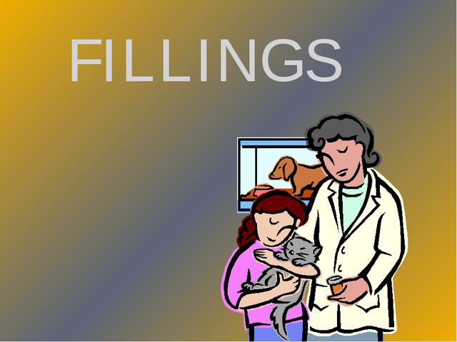 FILLINGS
