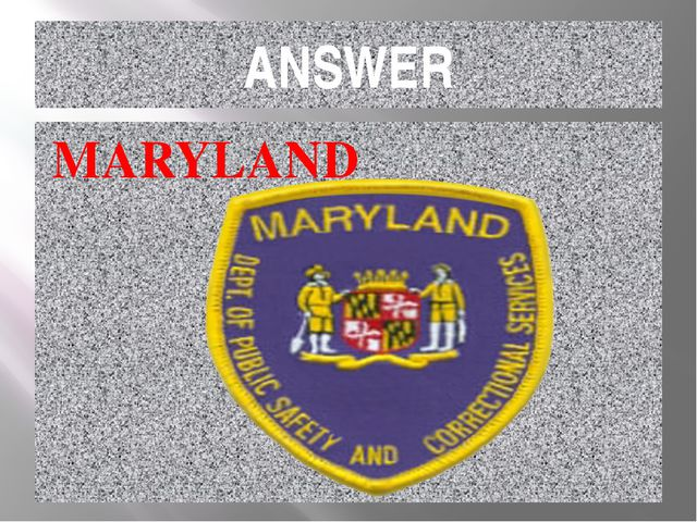 ANSWER MARYLAND