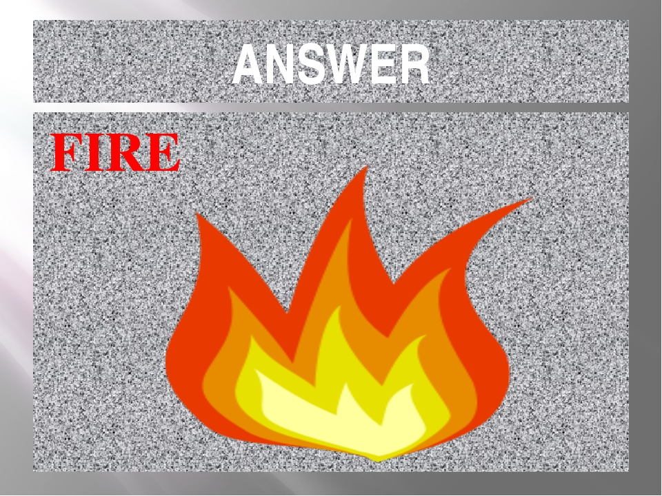 ANSWER FIRE