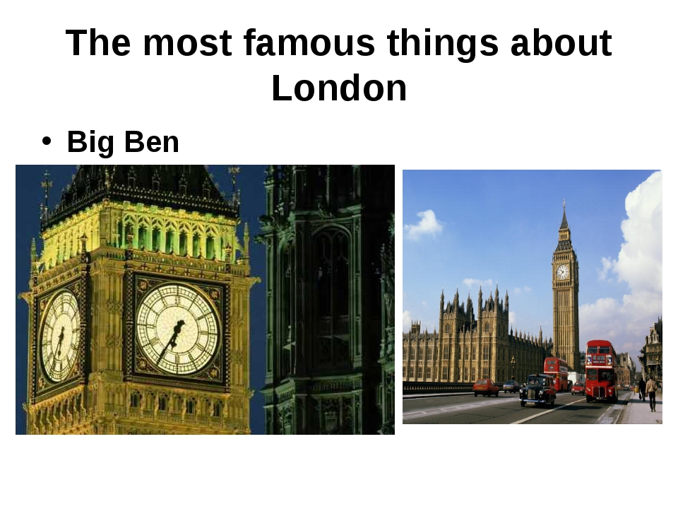 The most famous things about London Big Ben