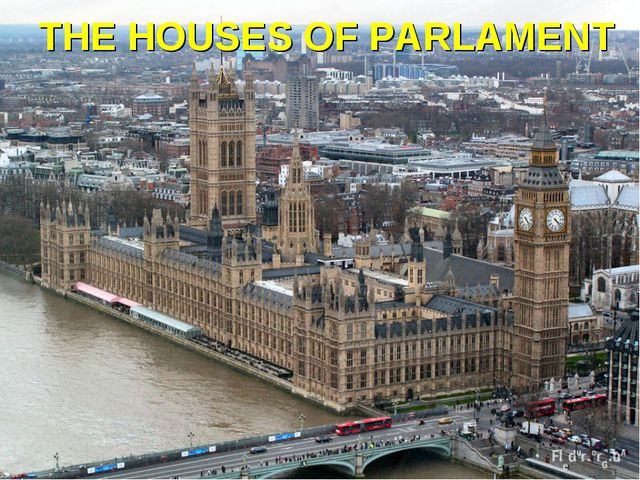 THE HOUSES OF PARLAMENT