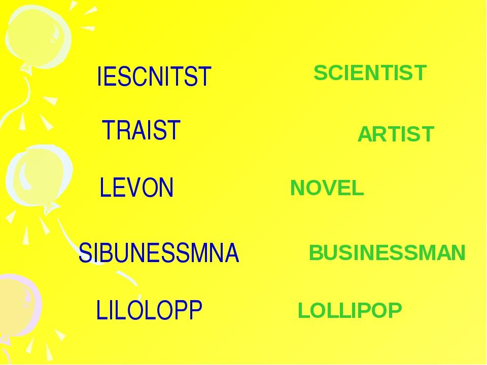 LOLLIPOP SCIENTIST ARTIST NOVEL LILOLOPP IESCNITST TRAIST LEVON BUSINESSMAN S...
