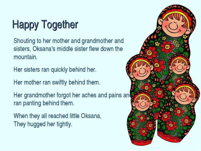 Shouting to her mother and grandmother and sisters, Oksana's middle sister fl...