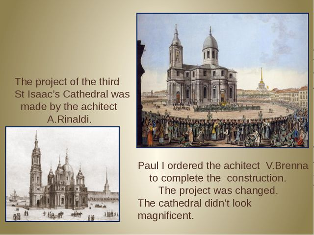Paul I ordered the achitect V.Brenna to complete the construction. The projec...