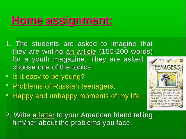 Home assignment: 1. The students are asked to imagine that they are writing a...