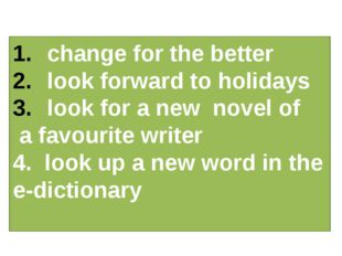 change for the better look forward to holidays look for a new novel of a favo