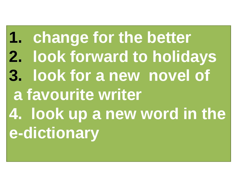 change for the better look forward to holidays look for a new novel of a favo...