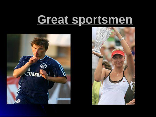Great sportsmen