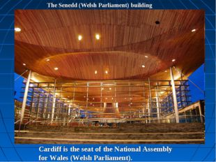 The Senedd (Welsh Parliament) building Cardiff is the seat of the National As
