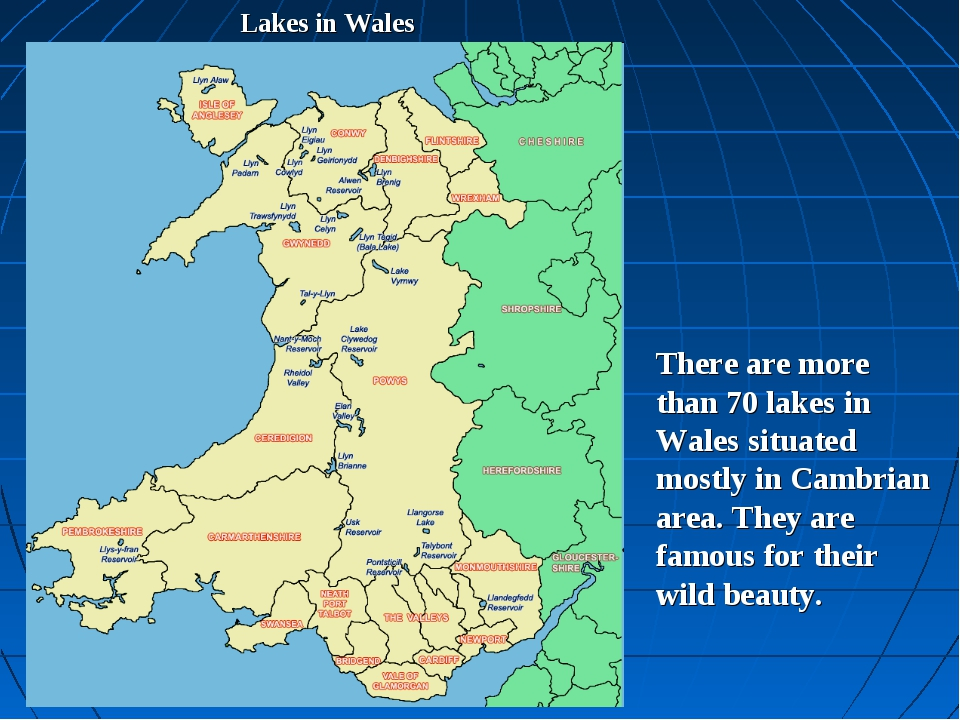 Lakes in Wales There are more than 70 lakes in Wales situated mostly in Cambr...