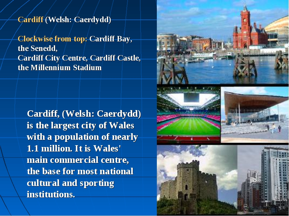 Cardiff (Welsh: Caerdydd) Clockwise from top: Cardiff Bay, the Senedd, Cardif...