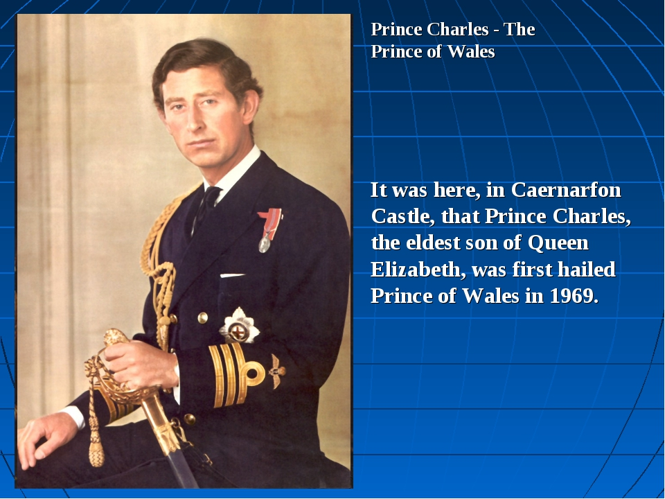 Prince Charles - The Prince of Wales It was here, in Caernarfon Castle, that...