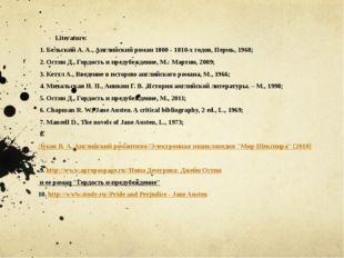 Literature: 1. Бельский А. А., Английский роман 1800 - 1810-х годов, Пермь, 1
