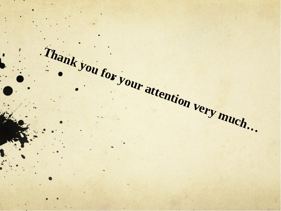 Thank you for your attention very much…