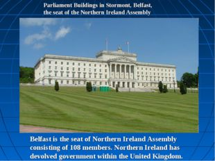 Parliament Buildings in Stormont, Belfast, the seat of the Northern Ireland A